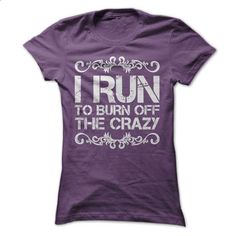 I Run To Burn Off The Crazy - #gift for teens #monogrammed gift