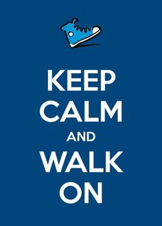 Walk to Cure Diabetes!!! - I'm not usually a 'keep calm' fan but this one is fun :) @Leslie Riemen Forkner  - Possible t-shirt ?