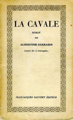 La Cavale par Albertine Sarrazin