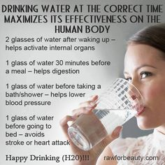 Maximize the effectiveness of drinking water
