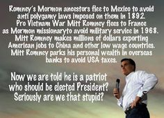 "Mitt Romney... and at this link http://youtu.be/U9G8XREyG0Q there's an interesting YouTube video, called, ""Why Obama Now?"", which may give more reason not to vote for Romney, if more is even needed."