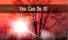 Yo Can Do It! #Inspirational #Quote.