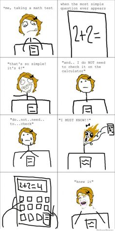 math-test-rage-comic . this is me all the time... like perfectly. this comic perfectly describes me, every time. its getting weird