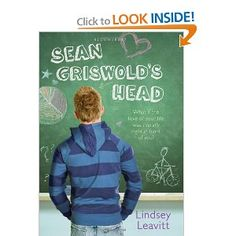 Sean Griswold's Head by Lindsey Leavitt (High School) -- After discovering that her father has multiple sclerosis, fifteen-year-old Payton begins counseling sessions at school, which lead her to become interested in a boy in her biology class, have a falling out with her best friend, develop an interest in bike riding, and eventually allow her to come to terms with life's uncertainties. *