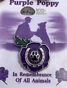 Purple Poppy Lapel Pin *Remembering All War Animals * Remembrance Day Quotes, Remembrance Day Activities, Vietnam Veterans, Veterans Day, Anzac Soldiers, Ww1 History, Patriotic Images, Purple Poppies, Anzac Day