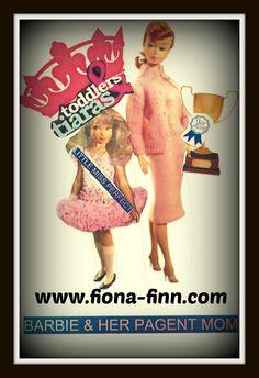 Barbie-Toddler & Tiaras www.fiona-finn.com
