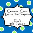 Common Core Lesson Plan Template.  These are available K-5!