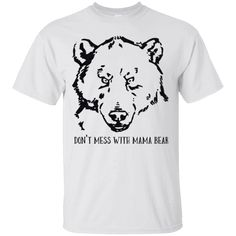 Hi everybody!   Don't Mess with Mama Bear Mom T Shirt for Tough Moms https://lunartee.com/product/dont-mess-with-mama-bear-mom-t-shirt-for-tough-moms/  #Don'tMesswithMamaBearMomTShirtforToughMoms  #Don'tMoms #MessforTough #with #Mama #BearShirt #Momfor #TShirt