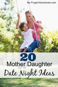 Mother- Daughter Date Ideas-- fun and easy ideas to spend quality time with your children!  Many of these will also work for boys!