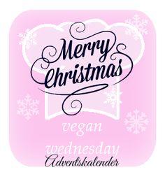 From Veggie to Vegan: Vegan Wednesday-Adventskalender - Linksammlung