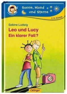 Leo und Lucy. Ein klarer Fall? von Ute Krause