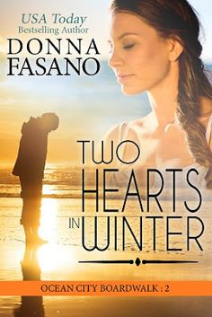 Author Donna Fasano, In All Directions: 99¢ ~ Hurry! TWO HEARTS IN WINTER by @DonnaFaz