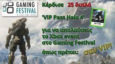 25 διπλά VIP Halo Passes για το Xbox event στο Gaming Festival