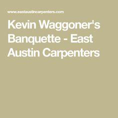 Kevin Waggoner's Banquette - East Austin Carpenters