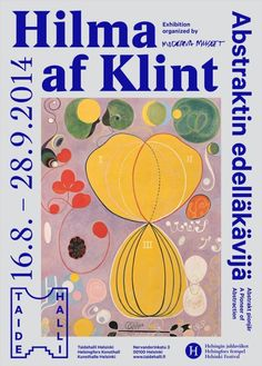 An exhibition in Stockholm aims to show Hilma af Klint as an innovator of abstract art years before Kandinsky, Mondrian and other leaders of the movement. Piet Mondrian, Poster Design, Art Design, Hilma Af Klint, Art Graphique, Wassily Kandinsky, Grafik Design, Art Images, Typography Design