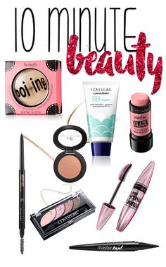 In need of a quick and easy makeup routine? Check out the 10 Minute Beauty Routine