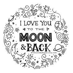 I Love You to the Moon & Back - handlettered, illustrated, kid's room print, nursery artwork, nursery decor, nursery inspiration, spaceship baby room