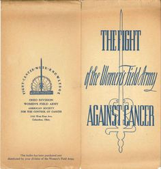 This Ohio Division's Women's Field Army American Society for the Control of Cancer brochure from my personal collection dates circa 1940s.