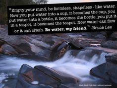 Empowering quotes from Bruce Lee : theCHIVE Bruce Lee Quotes Water, Water Quotes, Who Is Bruce Lee, My Friend Quotes, A Course In Miracles, Water Me, Life Philosophy, Empowering Quotes, Pictures Of The Week