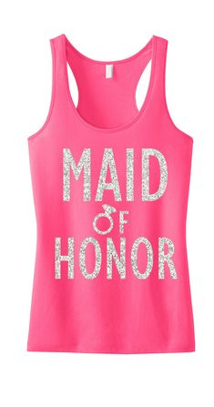 MAID of HONOR GLITTER #Wedding #Tank Top Pink Maid of Honor by #NobullWomanApparel, for only $24.99! Click here to buy https://www.etsy.com/listing/188883080/maid-of-honor-glitter-tank-top-pink-maid?ref=shop_home_active_1