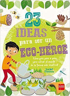 Con estos interesantes proyectos, los niños podrán transformar su casa en un lugar más ecológico. Science For Kids, Activities For Kids, Earth For Kids, Recycled Art Projects, Green School, Sustainable Development, School Hacks, Save The Planet, Earth Day