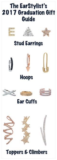 """Whether you need a gift for a new graduate or want to """"graduate"""" your ear game to the next level, these stunning pieces should be a part of your jewelry box. Pin this and let's create your EarStory! www.earstylist.com"""