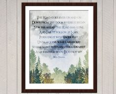 The Road Goes Ever On And On - Tolkien Lord of the Rings Quote Poster by mithrilandmathoms on Etsy https://www.etsy.com/listing/153321880/the-road-goes-ever-on-and-on-tolkien