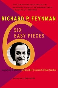 """Ying: """"Six Easy Pieces: The Essentials of Physics Explained By Its Most Brilliant Teacher""""  (http://archway.searchmobius.org/record=b1025951~S3)"""