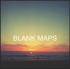 """Blank Maps – Gratis-Download """"Everything Ends"""""""