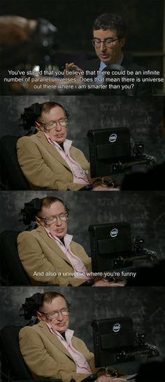 John Oliver and Stephen Hawking. #humor #humour #science #geek Originally found here: https://twitter.com/DrScienceCat/status/549248939648909312/photo/1