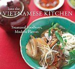 Into the Vietnamese Kitchen was one of Cooking Light's picks of best Asian cookbooks.It was Beard and IACP awards finalists.