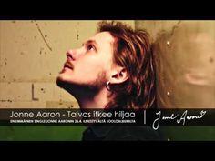 Jonne Aaron - Taivas itkee hiljaa - YouTube