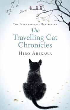 The Travelling Cat Chronicles by Hiro Arikawa, a bestselling novel in Japan, is now internationally acclaimed after the translation by Philip Gabriel, who is best known for his translation work wit… Good Books, Books To Read, My Books, Gabriel, Japanese Novels, The Journey, Fiction Books, Studio Ghibli, Book Recommendations