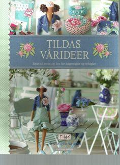 Tildas Varideer /Tilda's Spring Ideas - moranguinho - Picasa Webalbums, click the link for the complete book