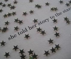 She told her story to the stars