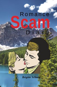 Welcome to the dirty world of the Romance Scam. Brigitte describes her own experience of falling victim to a gang of Nigerian so-called romance. S Stories, Book Review, How To Find Out, Romance, World, Book Retailers, Books, Movie Posters, Life