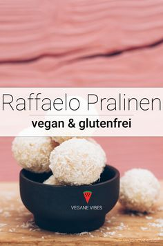 6-Zutaten vegane Raffaello Pralinen Rezept