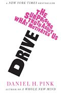 Drive: The Surprising Truth About What Motivates Us - Google Search