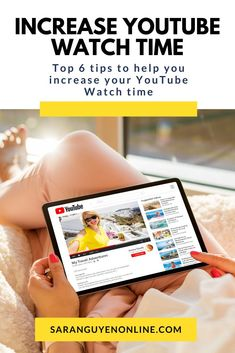 I walk you through my top 6 tips to help you increase your YouTube Watch time - Sara Nguyen #Youtube #Youtubemarketing #tips #socialmedia Digital Marketing Business, Digital Marketing Trends, Email Marketing Strategy, Marketing Quotes, Sales And Marketing, Advertising Strategies, Marketing Channel, How To Use Facebook, Influencer Marketing
