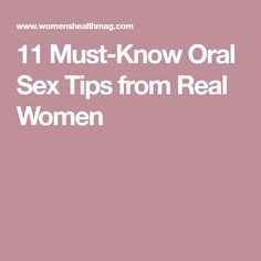 11 Must-Know Oral Sex Tips from Real Women
