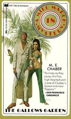 Robert McGinnis, Milo The Gallows Garden by M. Pulp Fiction 2, Mad Max Book, Novel Movies, Roman, Book Cover Art, Book Covers, Paperback Writer, Fallout New Vegas, Robert Mcginnis