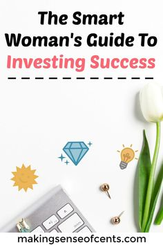The Smart Womans Guide To Investing Success Making Sense Of Cents. Women face different obstacles than men do when it comes to investing in the stock market. Here are my tips for investing success. Investment Tips, Investment Portfolio, Investing In Stocks, Investing Money, How To Start A Blog, How To Make Money, Mo Money, Smart Women, Money Saving Tips