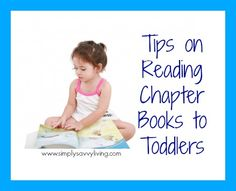 Tips On Reading Chapter Books to Toddlers