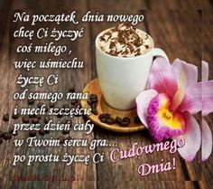 Cudownego dnia! Good Night, Good Morning, Coffee Images, Motto, Humor, Engagement, Rings, Origami, Behance