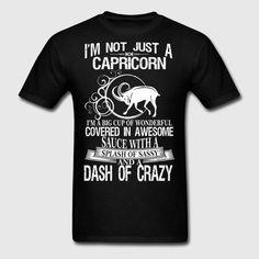 capricorn-splash-of-sassy-and-a-dash-of-crazy-men-s-t-shirt.jpg (800×800)