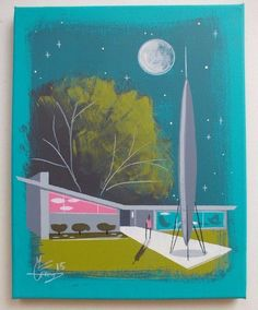 New work by El Gato Gomez. Painting Mid Century Modern Ranch home. 50S space ship rocket. I like his style.