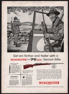 1956 WINCHESTER Model 70 Varmint Rifle PRINT AD : Other Collectibles at GunBroker.com Winchester Firearms, Winchester Model 70, Hunting Art, Hunting Rifles, Hunting Stuff, Guns And Ammo, Weapons Guns, Vintage Advertisements, Vintage Ads