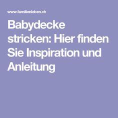 Babydecke stricken: Hier finden Sie Inspiration und Anleitung