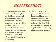 Image result for Hopi prophecies Hopi Prophecy, Ancient Aliens, Wisdom, Sayings, Image, Lyrics, Quotations, Qoutes, Proverbs
