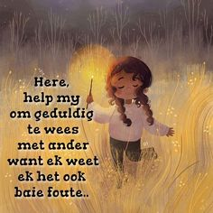 Wisdom Quotes, Qoutes, Afrikaanse Quotes, Prayer Verses, Wees, Prayers, Religion, Bible, Faith